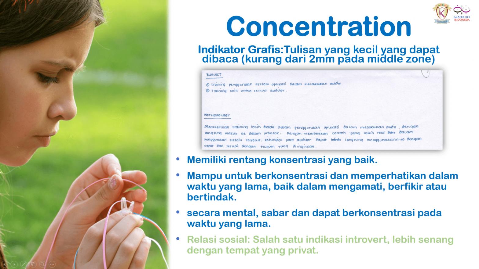 Belajar Grafologi - Konsentrasi